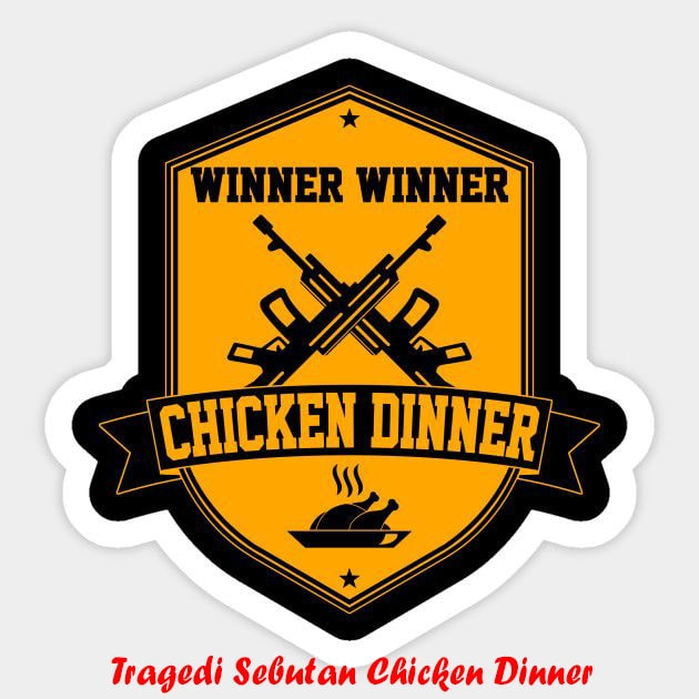 Tragedi sebutan Chicken Dinner-min