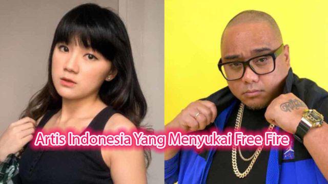 Artis Indonesia Yang Menyukai Free Fire