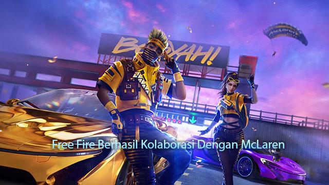 Free Fire Berhasil Kolaborasi Dengan McLaren