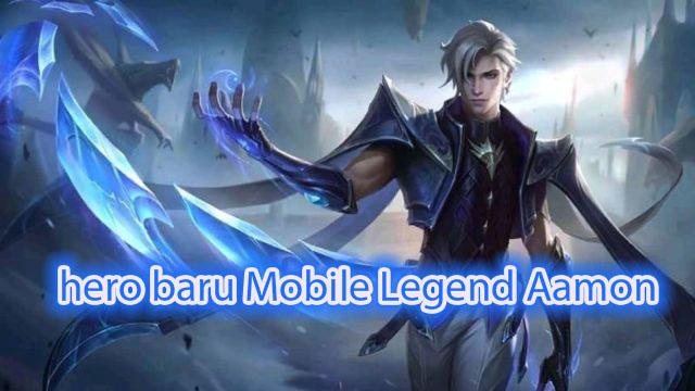hero baru Mobile Legend Aamon